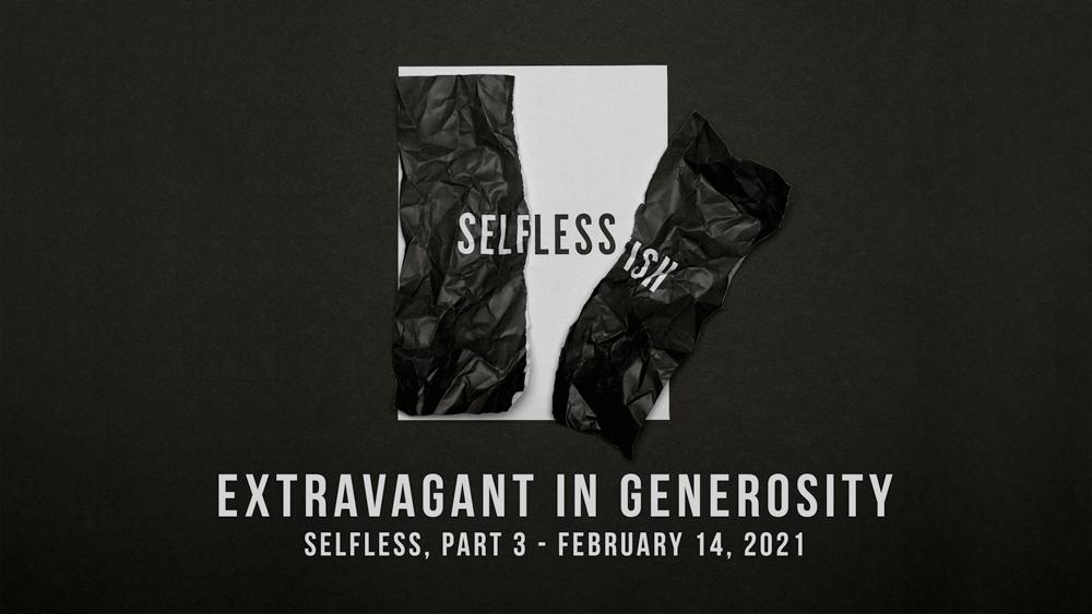 Extravagant in Generosity Image