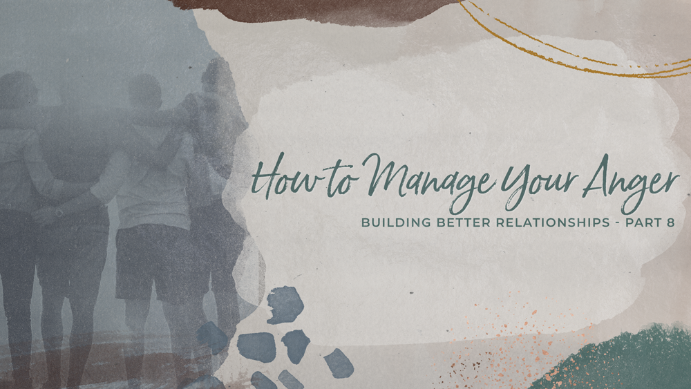 How to Manage Your Anger Image