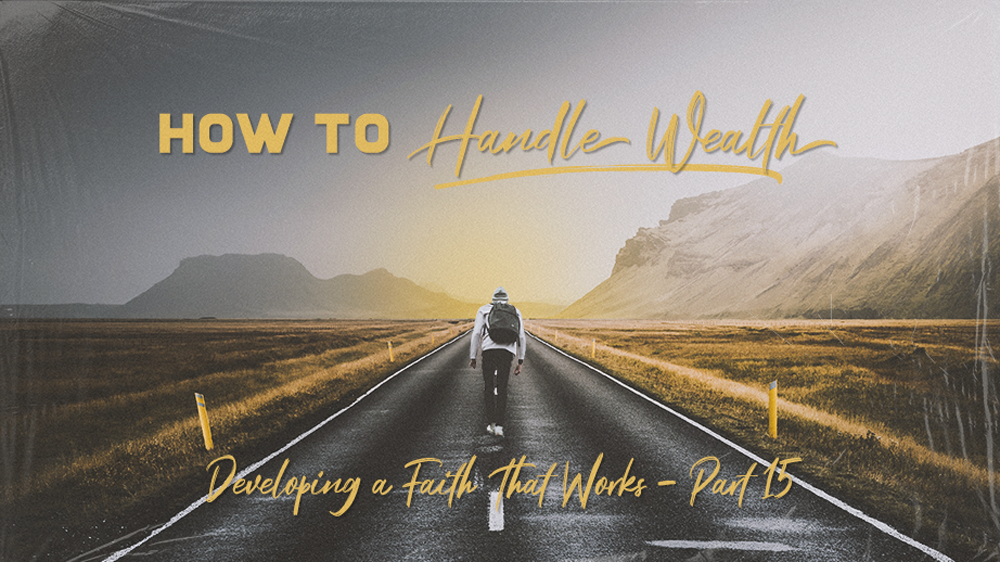 How to Handle Wealth Wisely Image