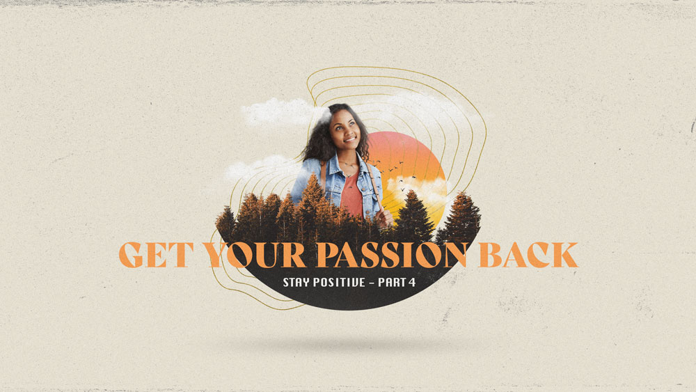 Get Your Passion Back Image